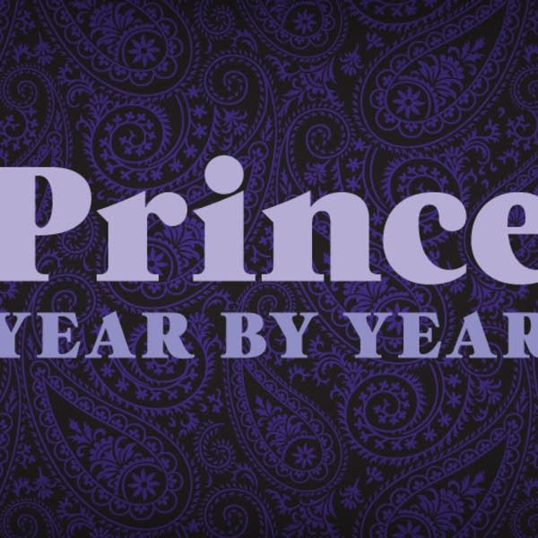 Prince Year by Year