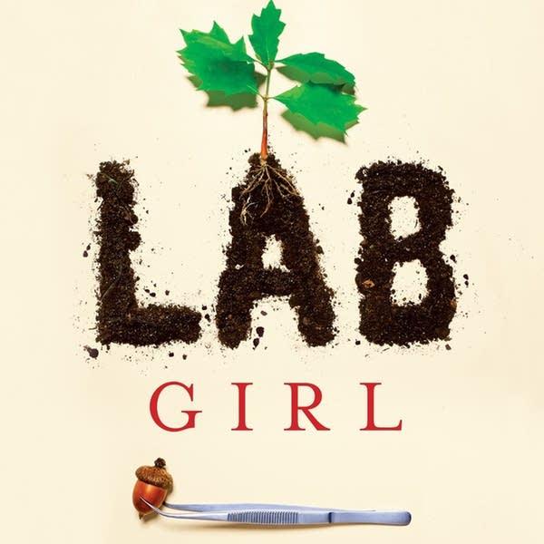 'Lab Girl' by Hope Jahren