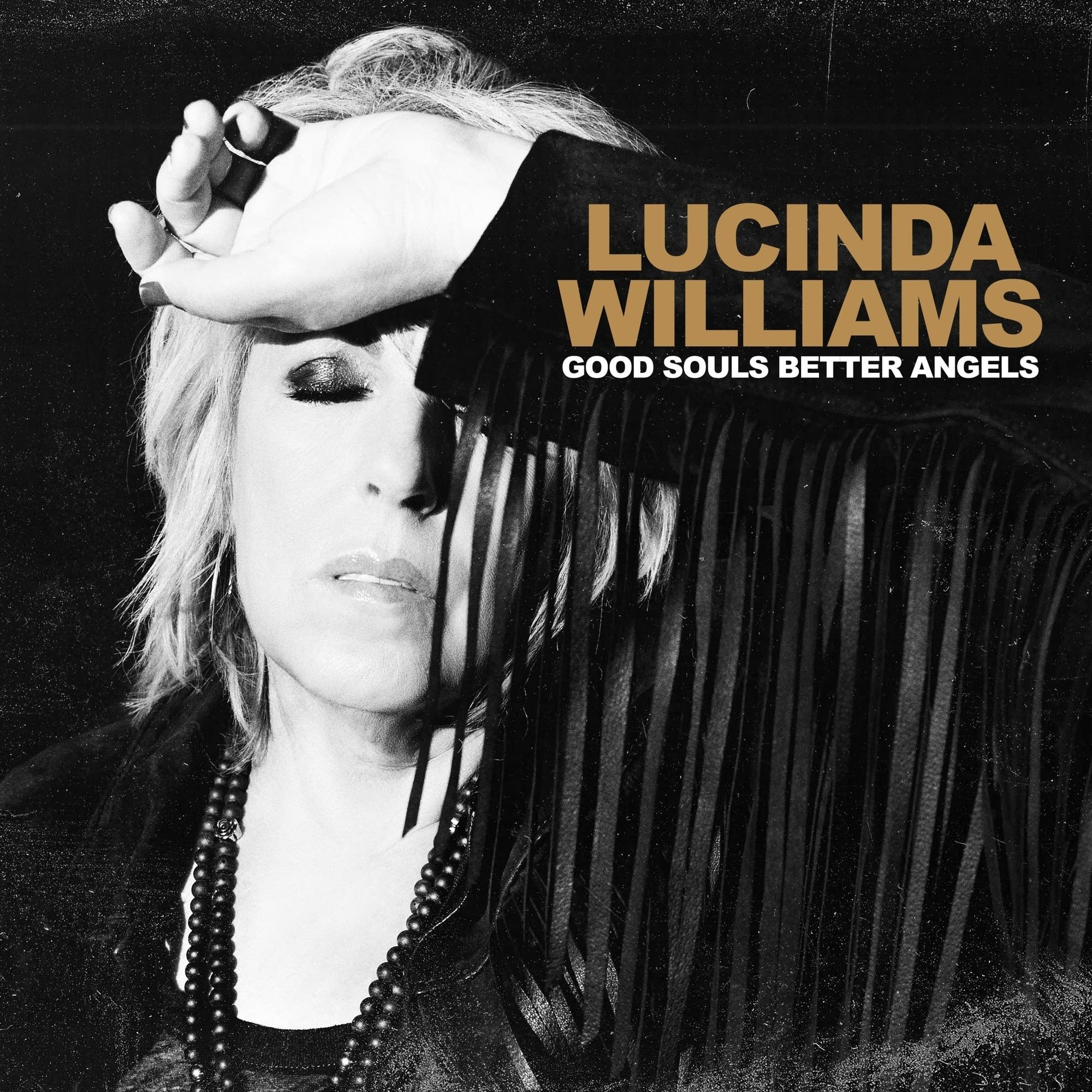 Lucinda Williams, 'Good Souls Better Angels'
