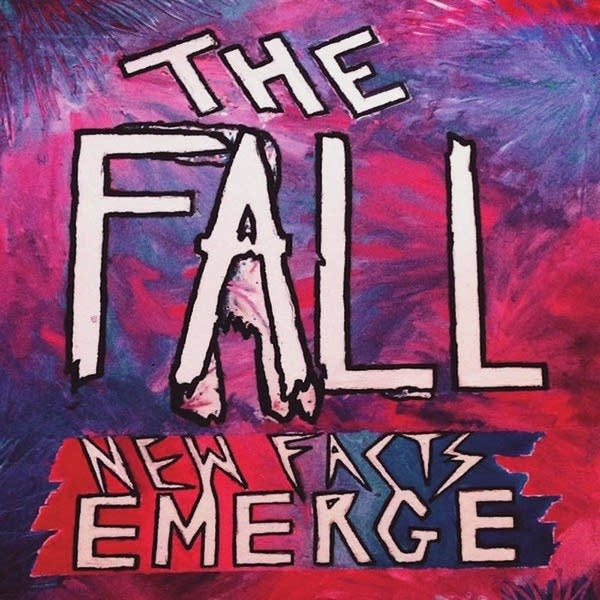 The Fall, 'New Facts Emerge'