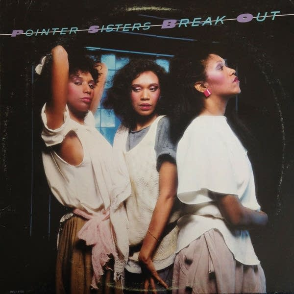 The Pointer Sisters 'Break Out'