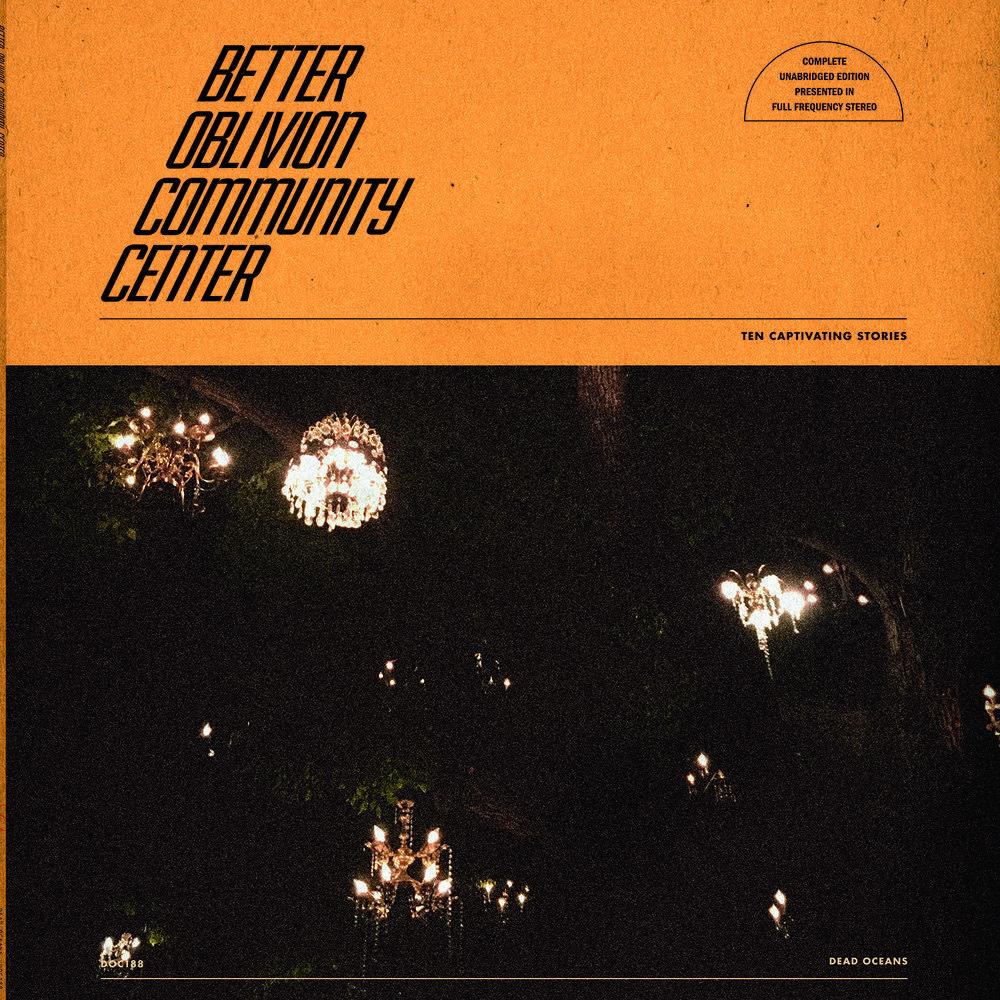 Better Oblivion Community Center debut album