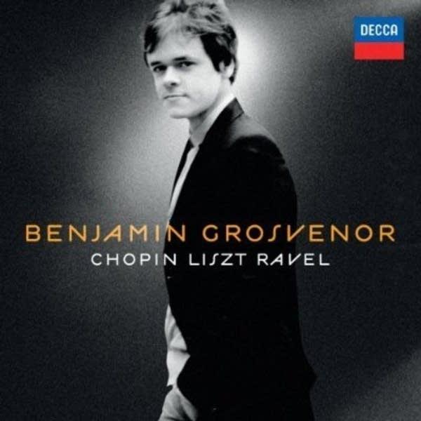 Benjamin Grosvenor - Chopin/Liszt/Ravel