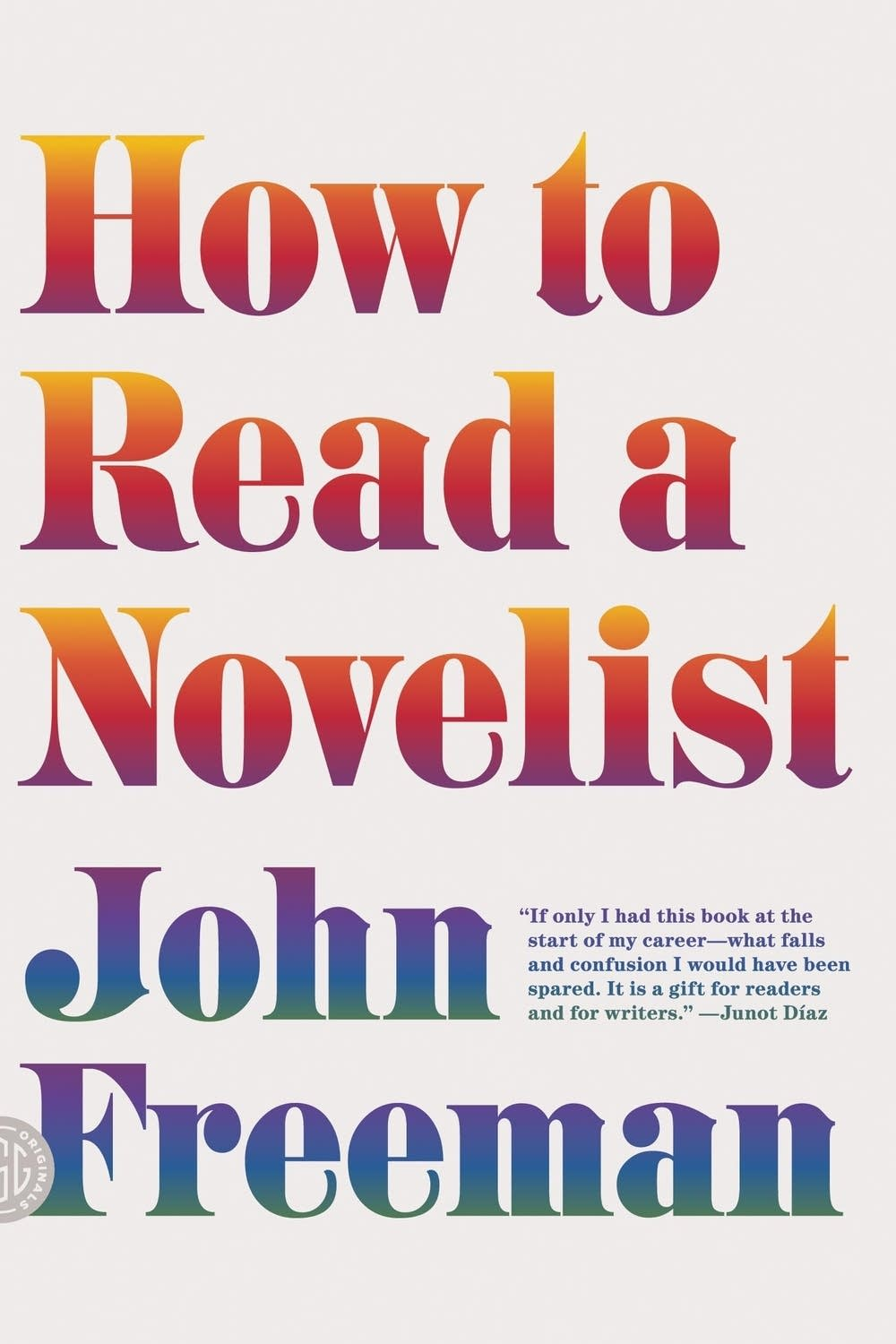 'How to Read a Novelist' by John Freeman