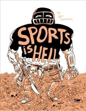 'Sports Is Hell' by Ben Passmore