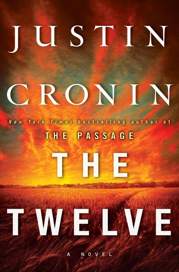 'The Twelve' by Justin Cronin