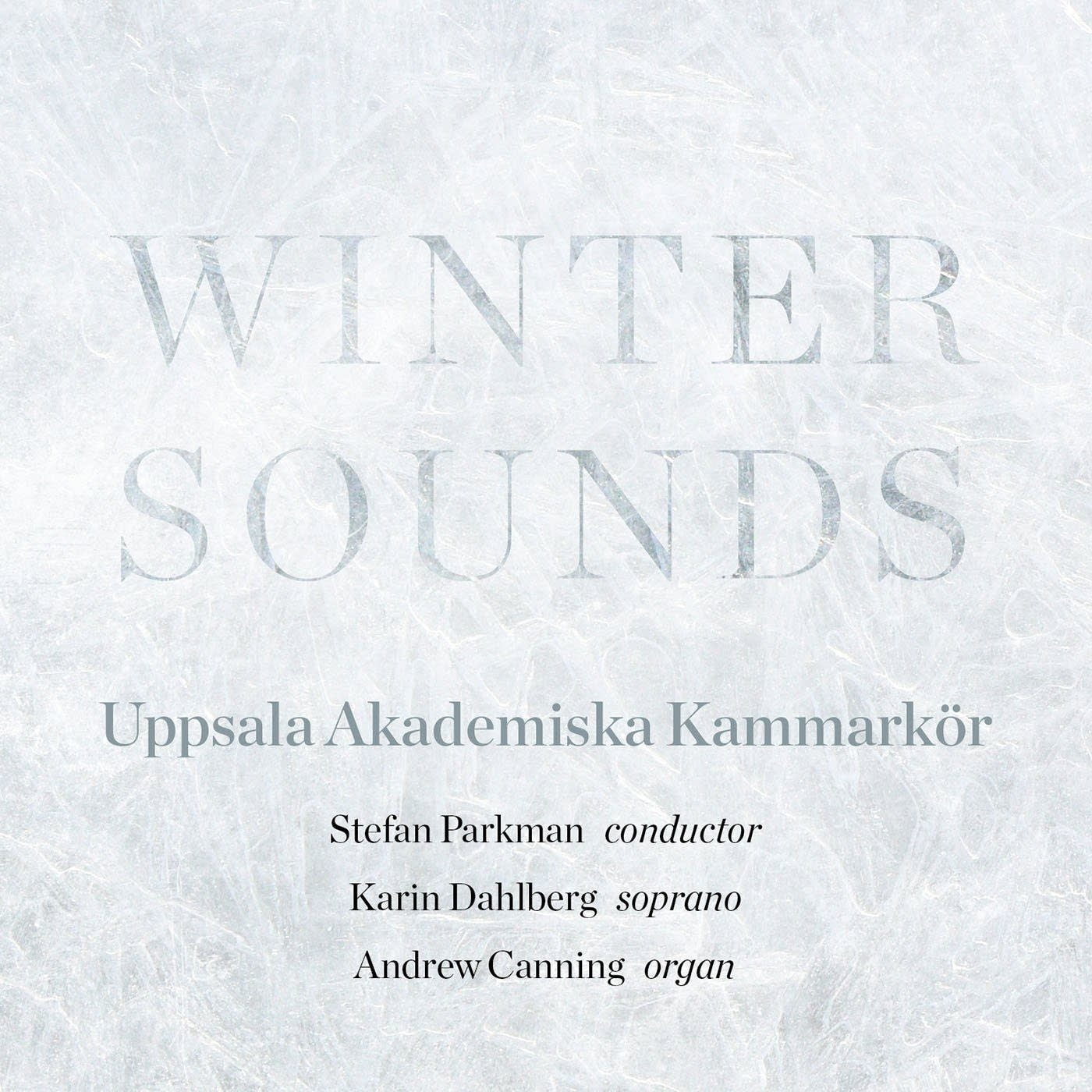 Uppsala Academic Chmbr Choir, 'Winter Sounds'