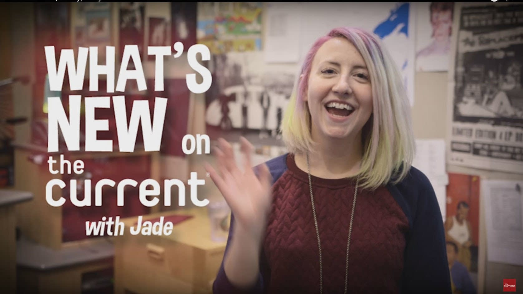 'What's New on The Current' with Jade