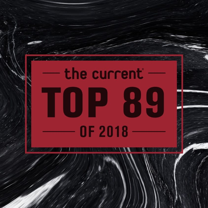 The Current's Top 89 of 2018