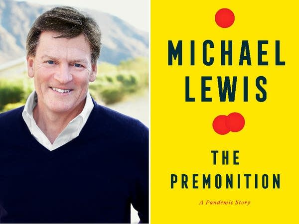 """Author Michael Lewis' new book """"The Premonition: A Pandemic Story."""""""