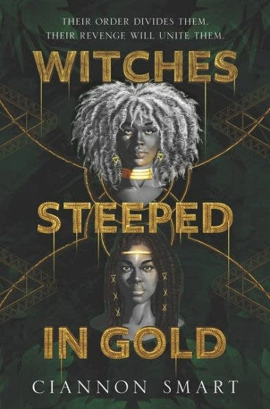 A book cover for 'Witches Steeped in Gold'