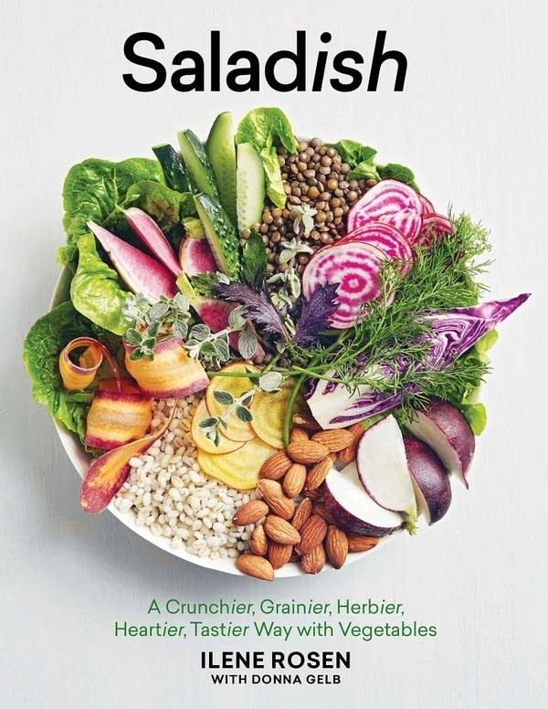 Saladish by Ilene Rosen