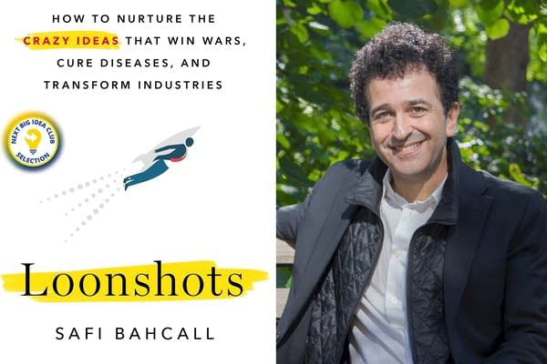 Safi Bahcall is the author of 'Loonshots'