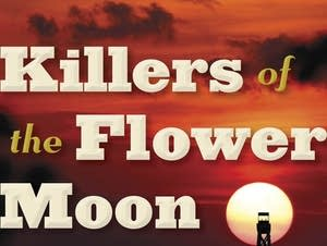 'Killers of the Flower Moon' by David Grann
