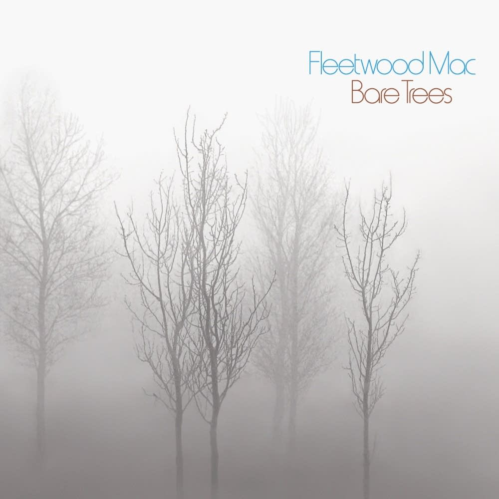Fleetwood Mac's 1972 album 'Bare Trees.'