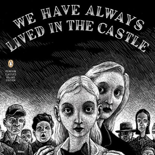 'We Have Always Lived in the Castle' by Shirley Jackson