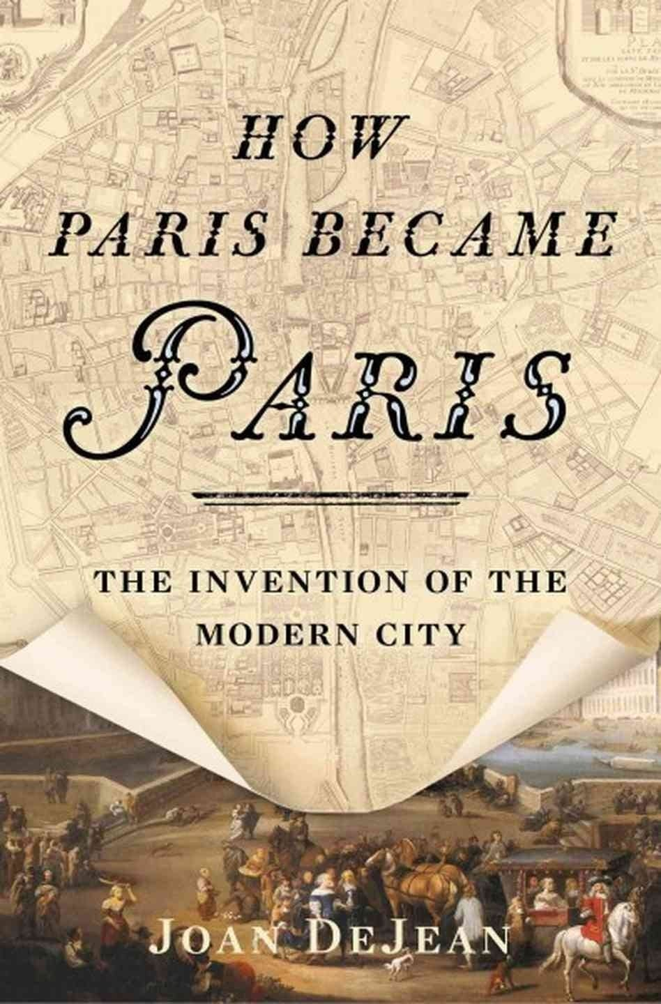 'How Paris Became Paris'