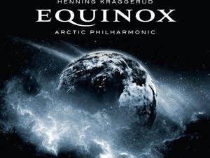 Henning Kraggerud/Arctic Philharmonic - Equinox