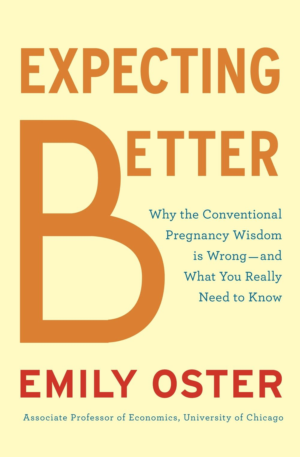 'Expecting Better' by Emily Oster