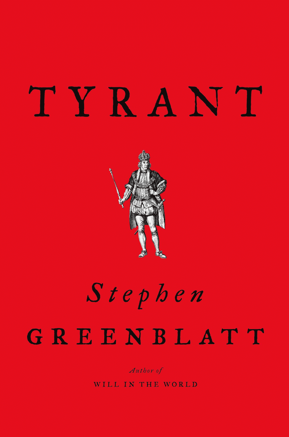 'Tyrant' by Stephen Greenblatt