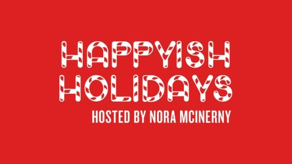 Terrible, Thanks for Asking: Happyish Holidays