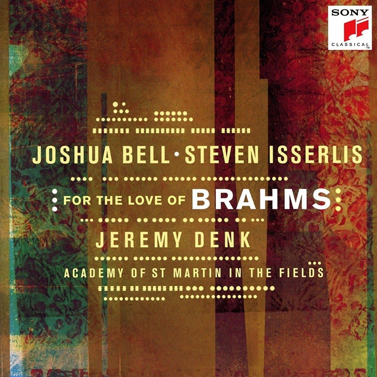 Bell, Isserlis, Denk - For the Love of Brahms