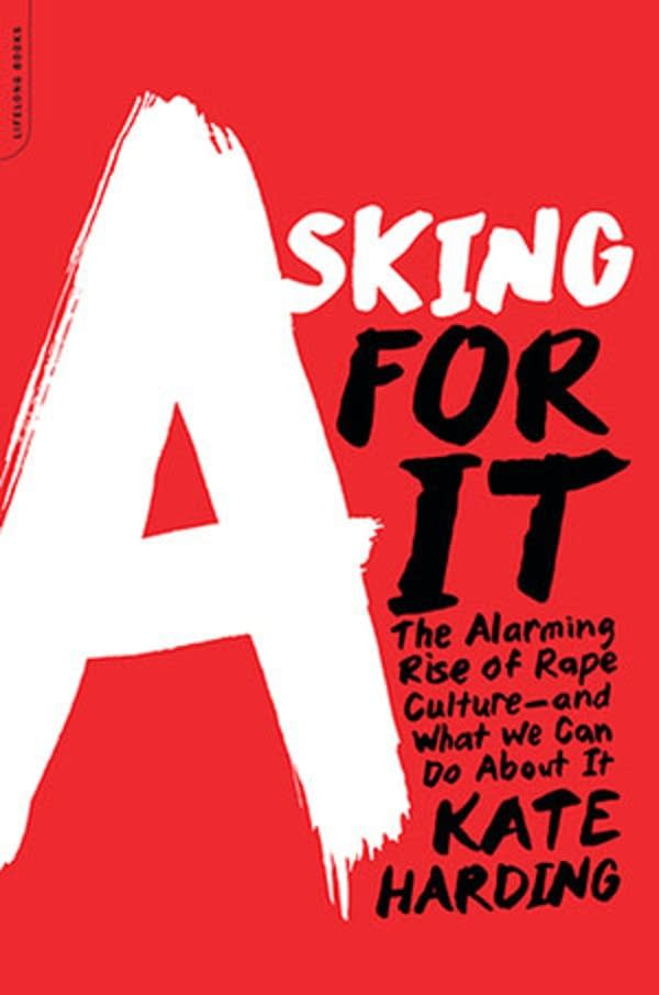 'Asking For It' by Kate Harding