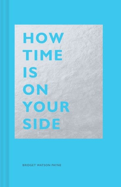 """""""How Time is on Your Side"""" by Bridget Watson Payne."""