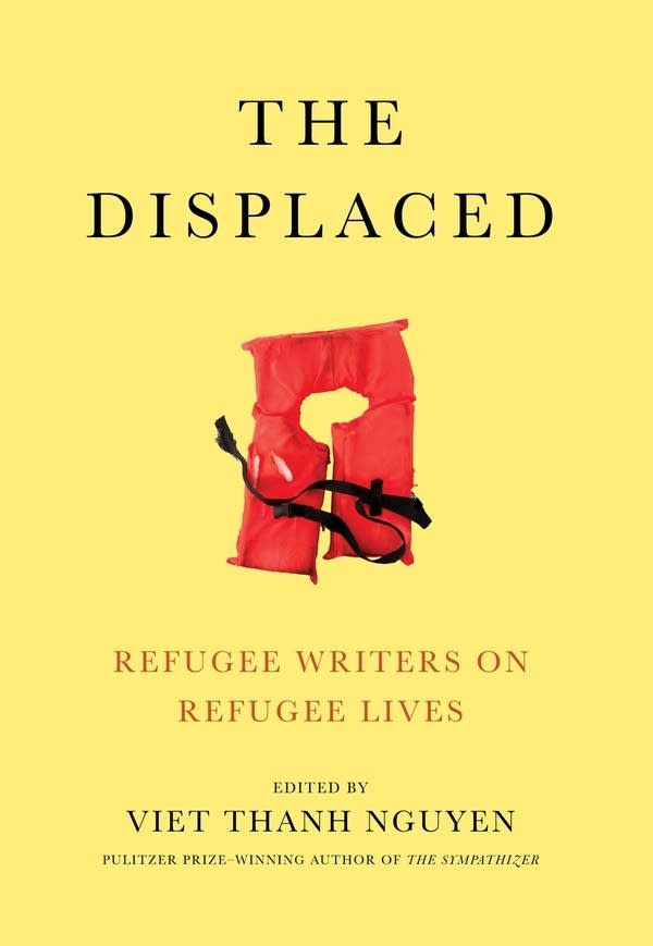 """""""The Displaced,"""" edited by Viet Thanh Nguyen"""
