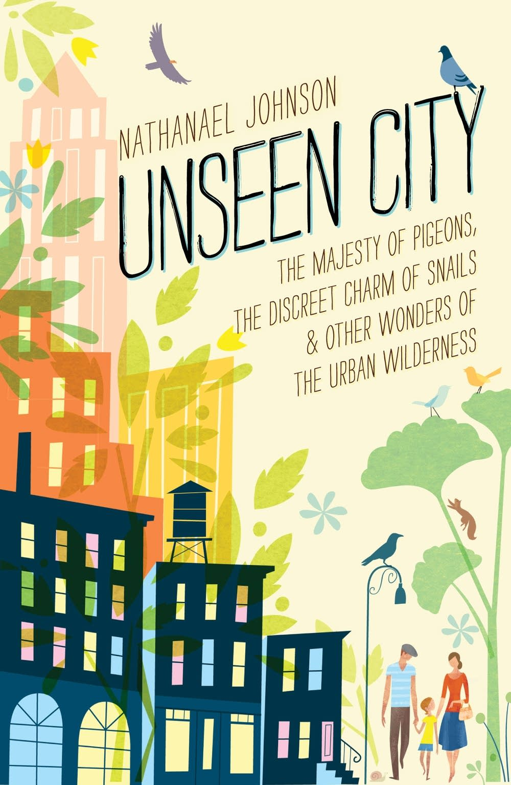 'Unseen City' by Nathanael Johnson