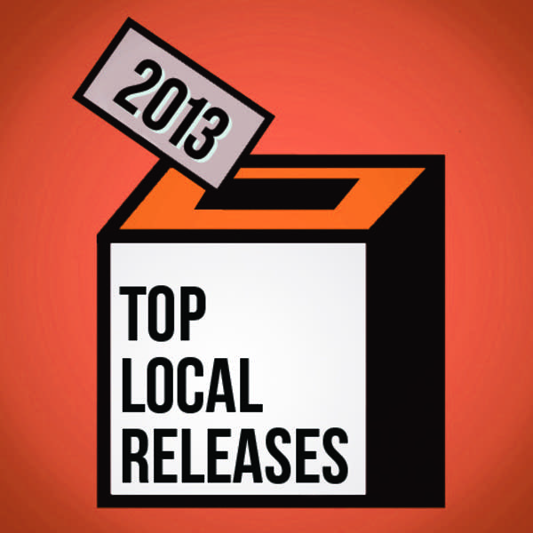 Top Local Releases of 2013
