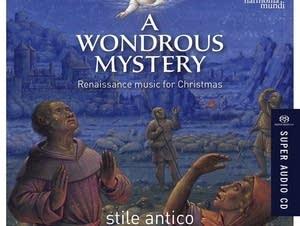 Stile Antico, 'A Wondrous Mystery'
