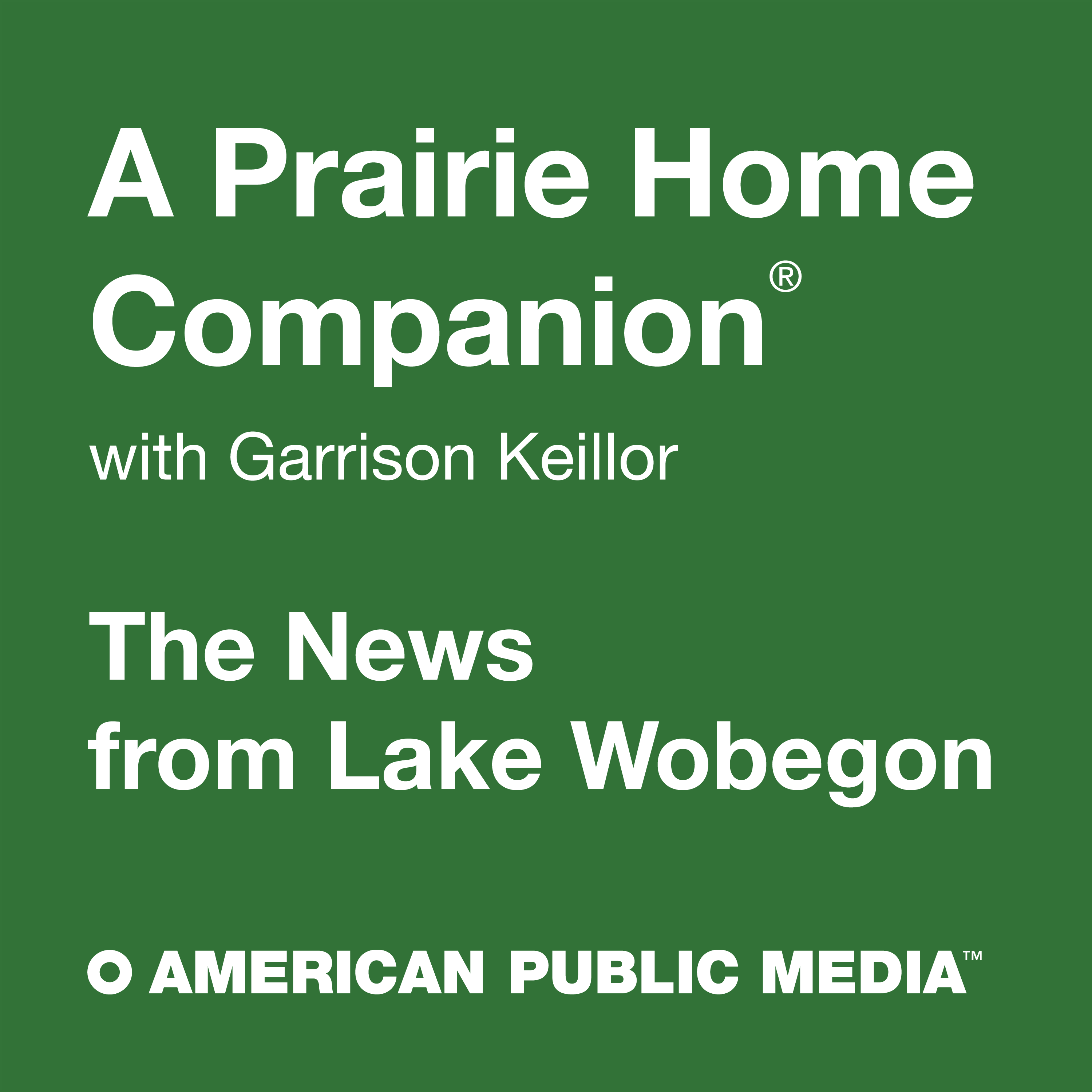 A Prairie Home Companion: News from Lake Wobegon by American Public Media  on Apple Podcasts