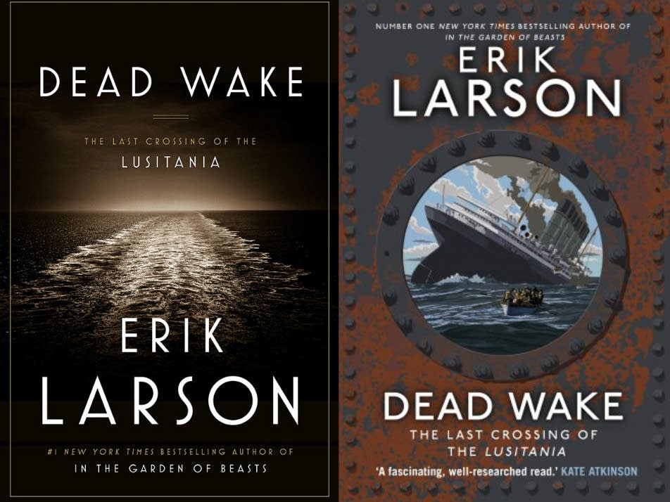 The U.S. and U.K. covers of 'Dead Wake'