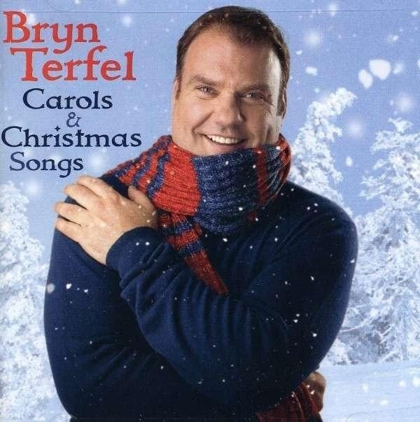 Bryn Terfel - Carols and Christmas Songs
