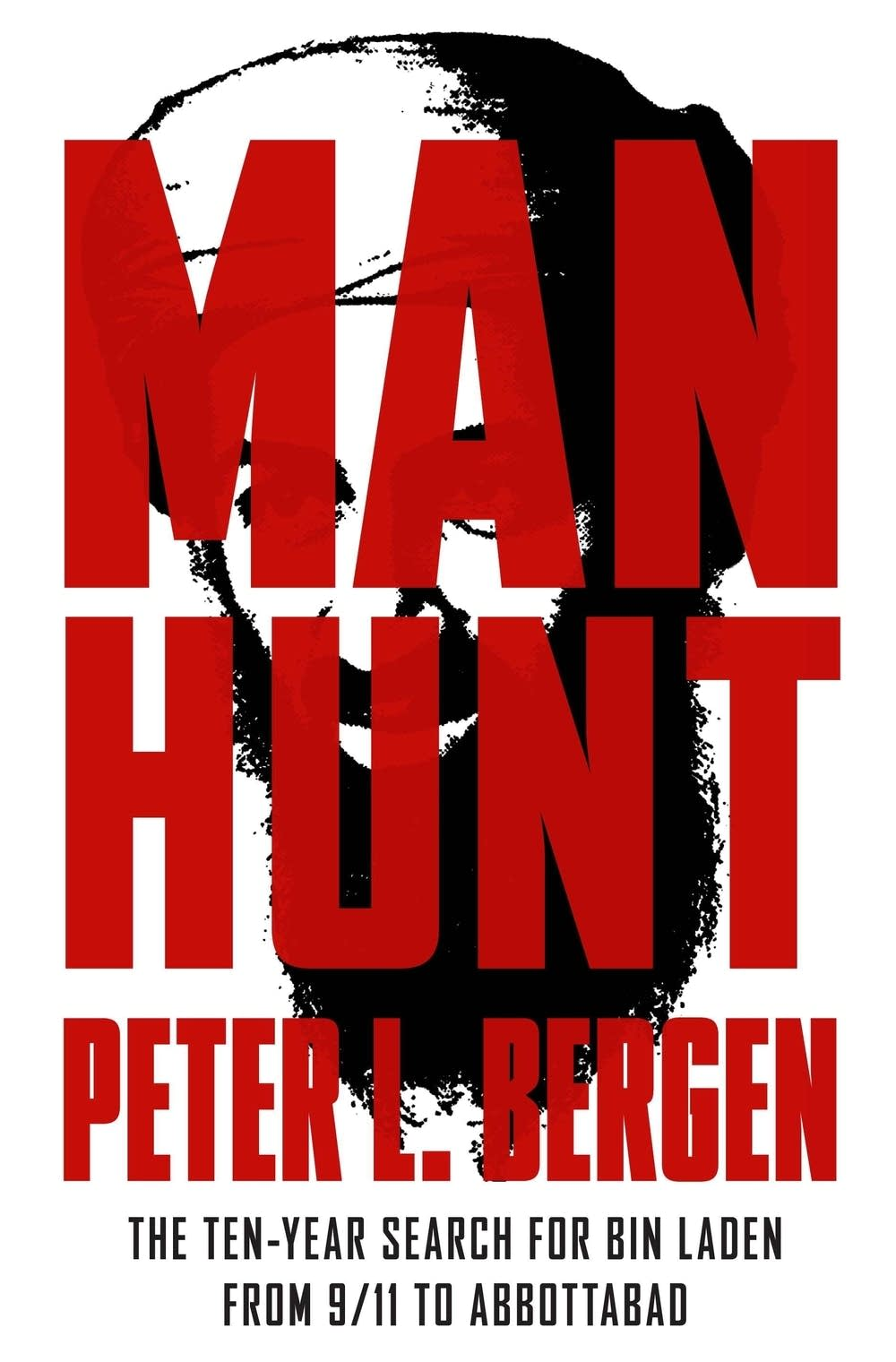 'Man Hunt' by Peter L. Bergen