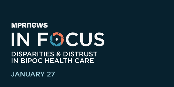 In Focus: Disparities and distrust in BIPOC health care