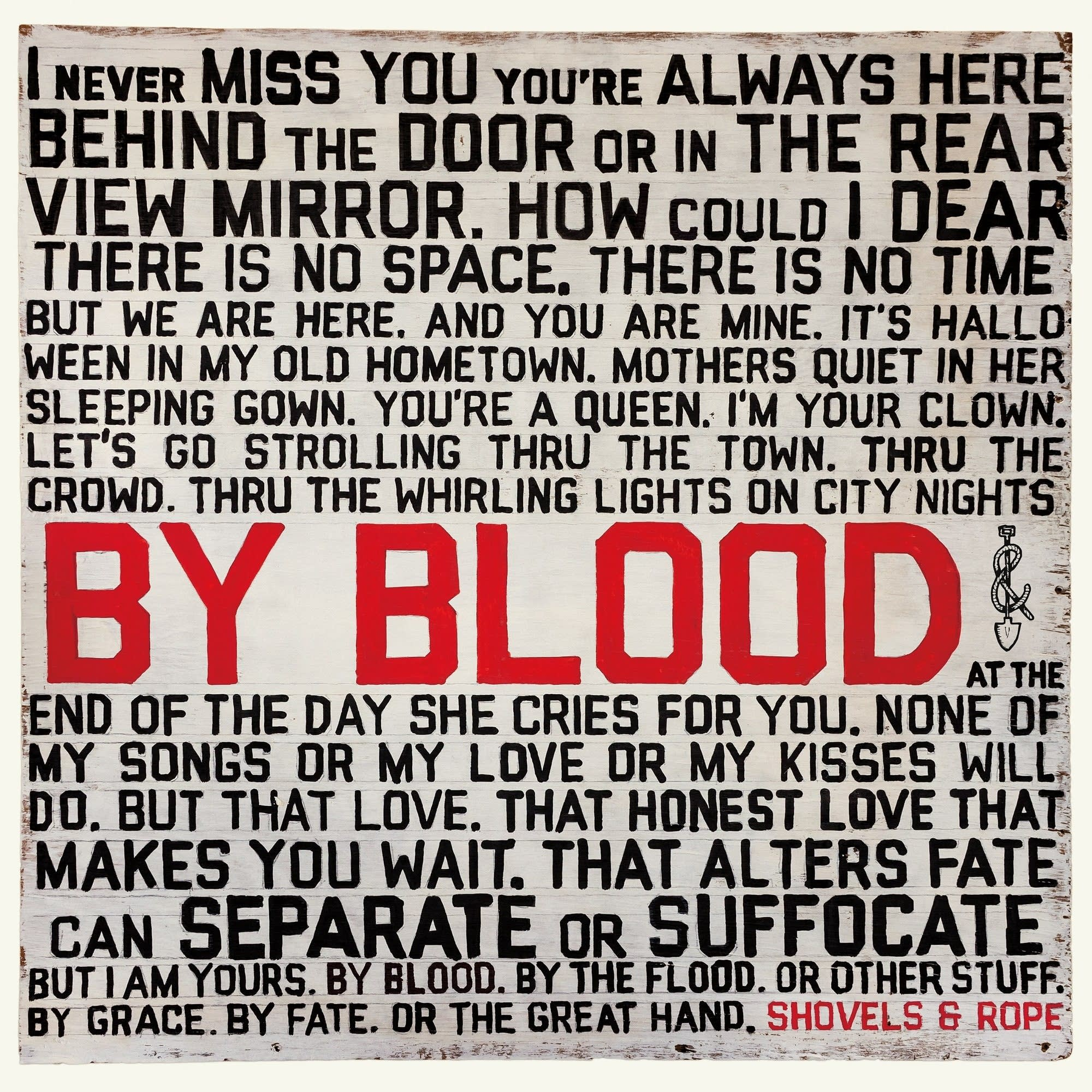 Shovels and Rope, 'By Blood'