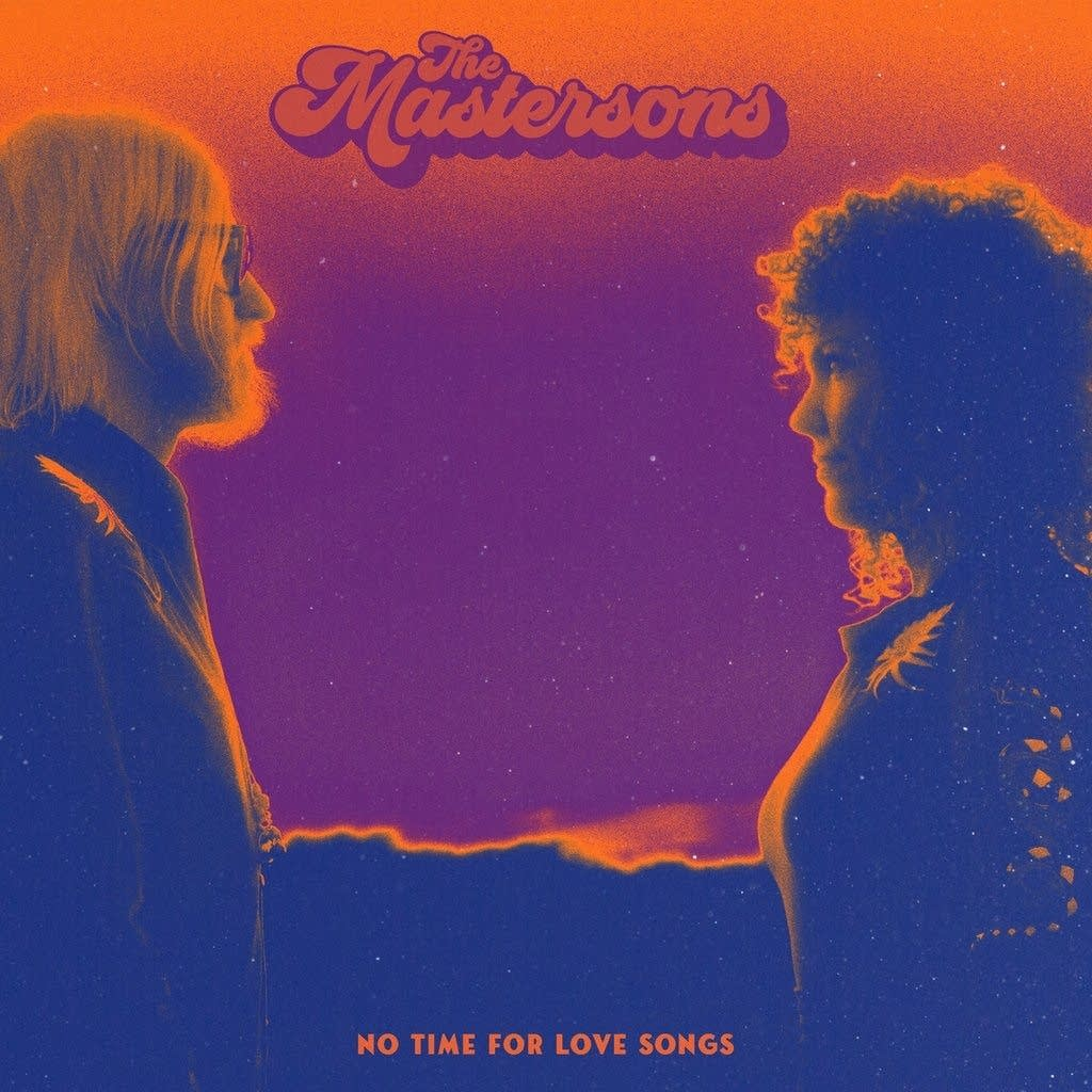The Mastersons, 'No Time For Love Songs'