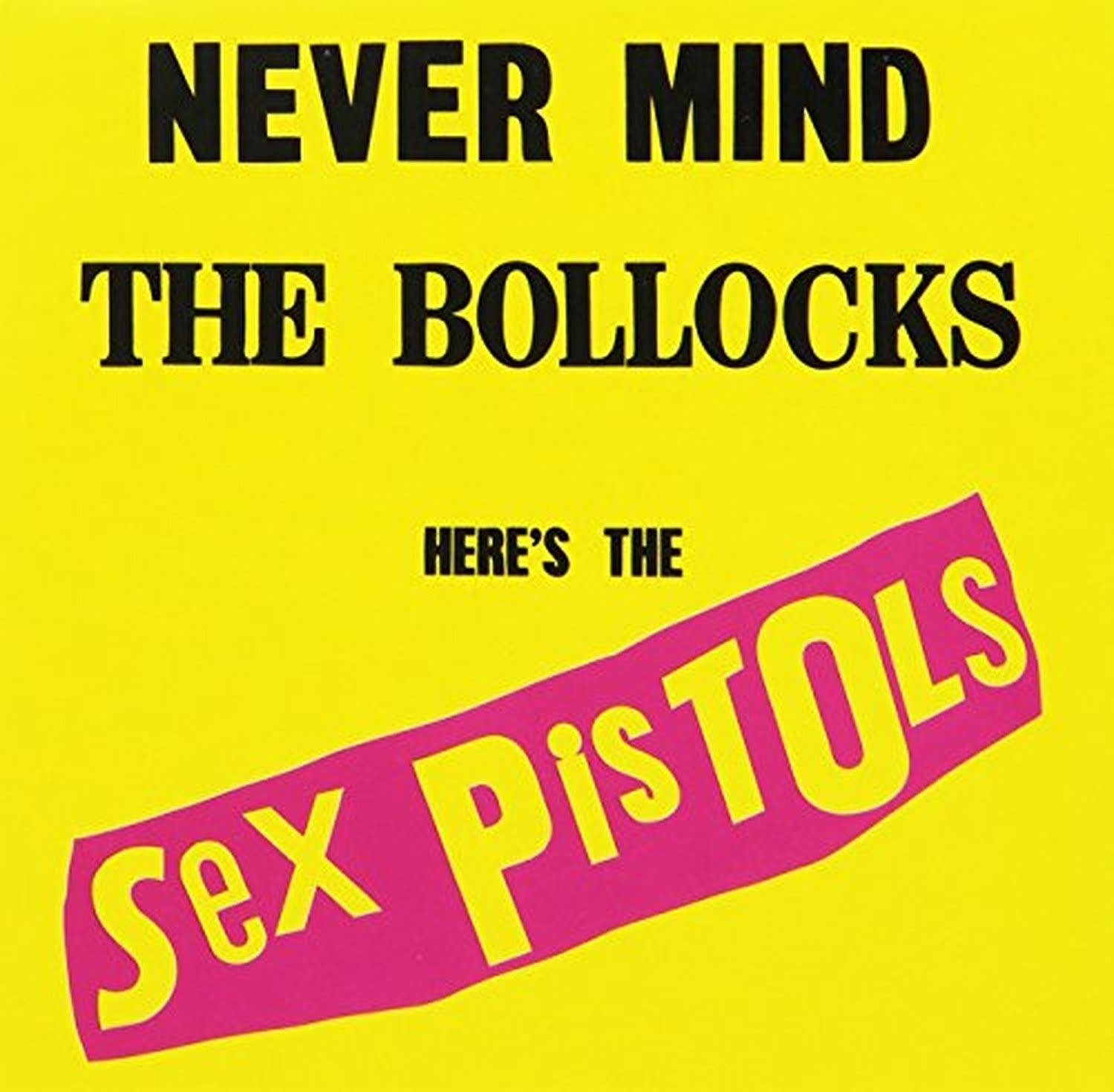 'Never Mind the Bollocks' is the Sex Pistols' only album