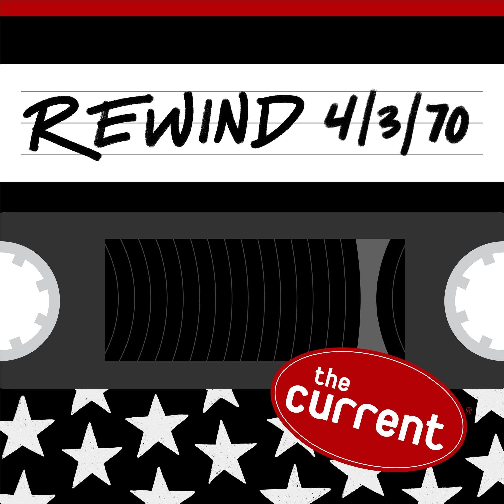 The Current Rewind: 4/3/70
