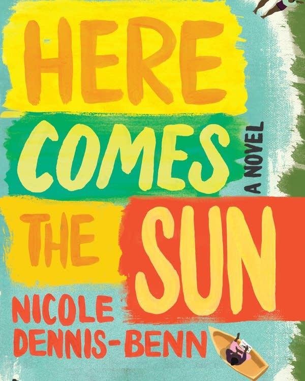 'Here Comes the Sun' by Nicole Dennis-Benn