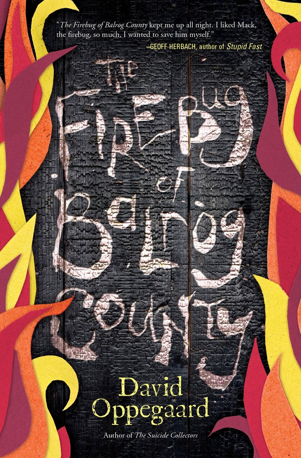 'The Firebug of Balrog County,' by David Oppegaard