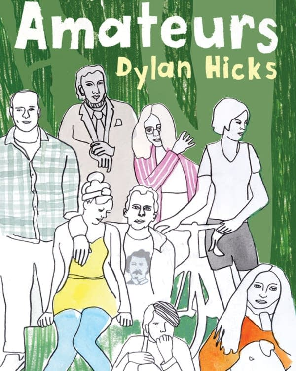 """""""Amateurs"""" by Dylan Hicks"""