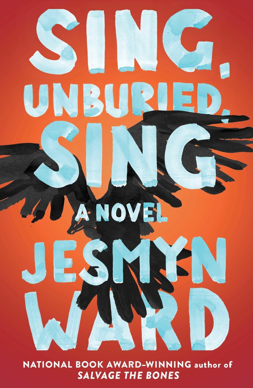 'Sing, Unburied, Sing' by Jesmyn Ward