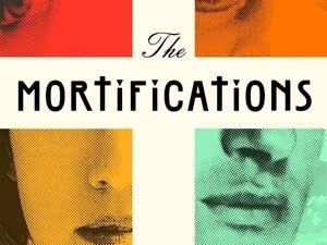 'The Mortifications' by Derek Palacio