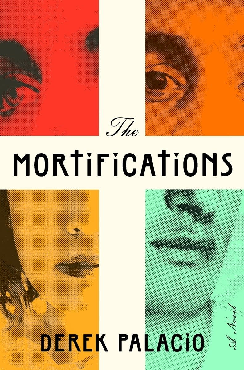 'The Mortifications' by Derek Palacio