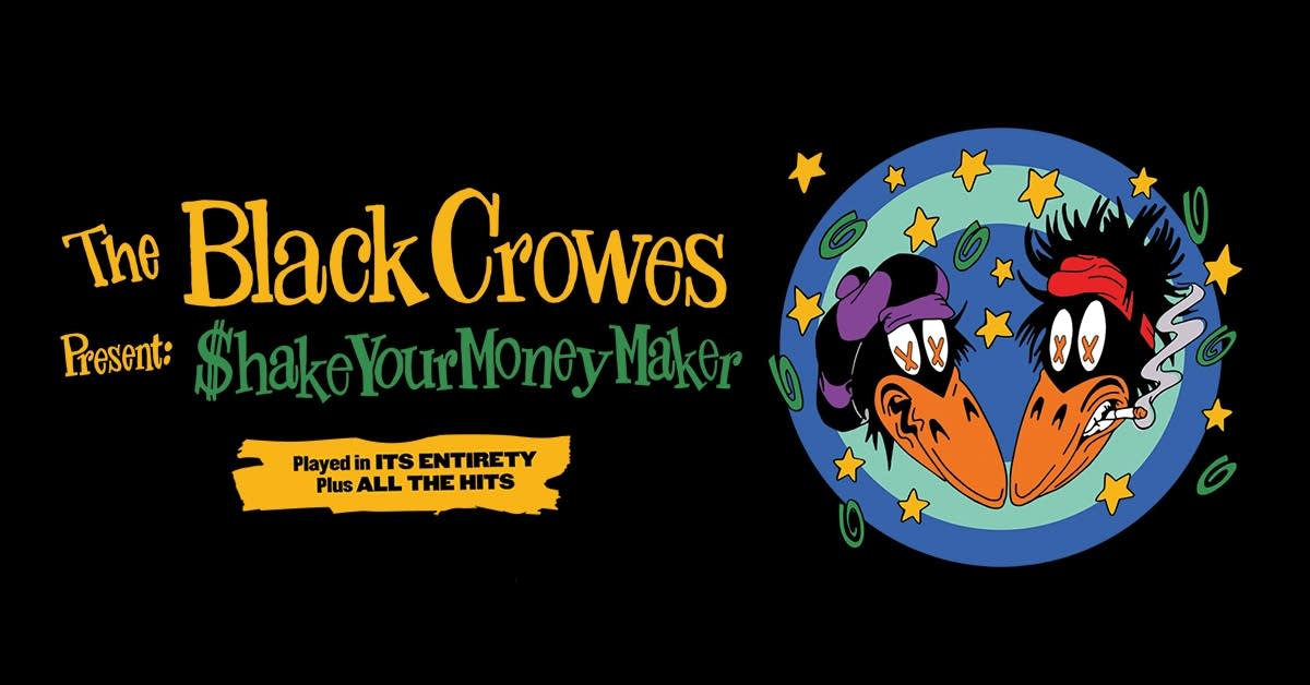 The Black Crowes Shake your Money Maker Tour
