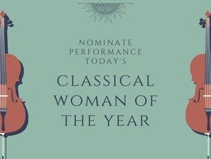 Nominate Performance Today's Classical Woman of the Year