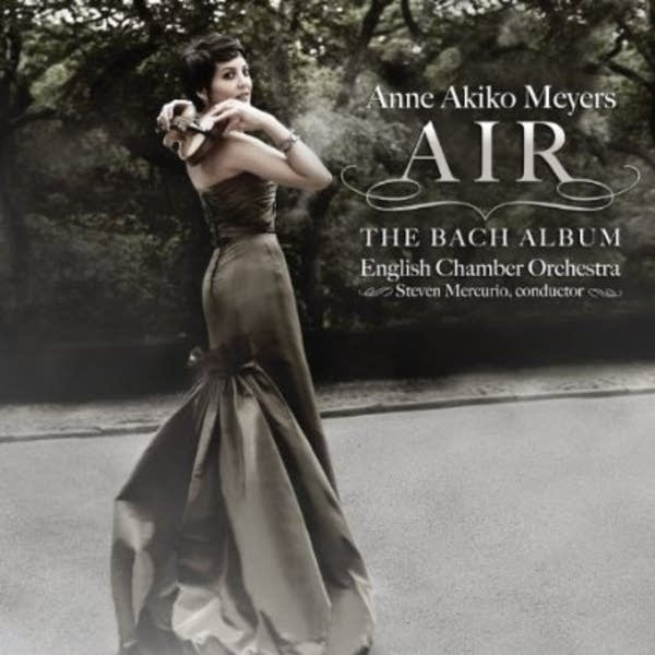 Anne Akiko Meyers - 'Air' - The Bach Album